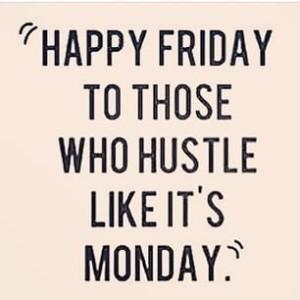 Hustle Friday