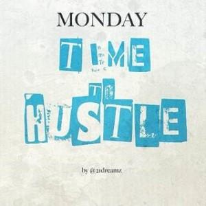 Hustle On Monday