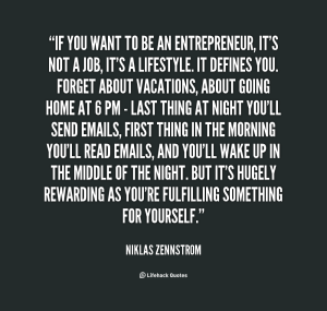 quote-Niklas-Zennstrom-if-you-want-to-be-an-entrepreneur-141969_1
